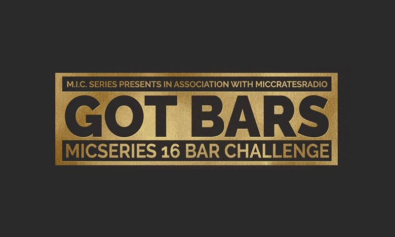 Got Bars: Mic Series 16 Bar Challenge accepting submissions until April 10