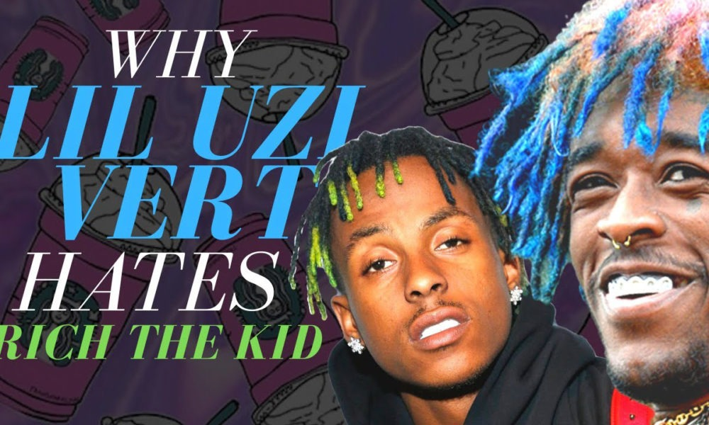 Trap Lore Ross: Why Lil Uzi Vert hates Rich The Kid