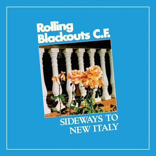 Rolling Blackouts Coastal Fever Go Back to Move Forward on Sideways to New Italy