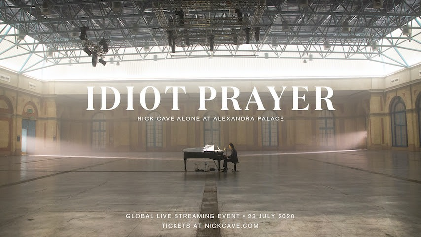 Nick Cave To Perform Solo at Alexandra Palace for Global Concert Film Titled Idiot Prayer