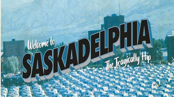 The Tragically Hip Announce New Album Saskadelphia