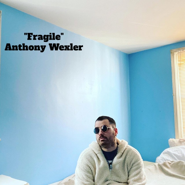 """Anthony Wexler Helps People Accept Their """"Fragile"""" Self"""