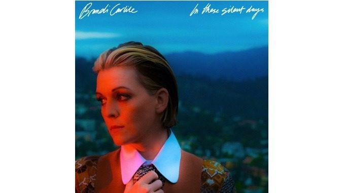 Brandi Carlile Stares Down Stardom on In These Silent Days